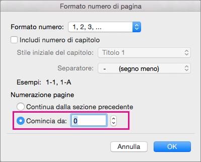 Per impostare un numero di pagina iniziale, selezionare Comincia da e quindi immettere un numero.