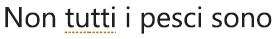 Un errore di stile di scrittura contrassegnato con una sottolineatura dorata punteggiata