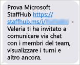 I membri del team riceveranno un collegamento per scaricare l'app Microsoft StaffHub per dispositivi mobili.