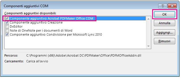 Selezionare la casella di controllo per il componente aggiuntivo Acrobat PDFMaker Office COM e fare clic su OK.