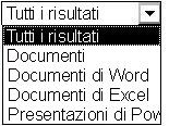 Opzioni relative ai risultati che includono Tutti i risultati, Documenti, Documenti di Word, Documenti di Excel e Presentazioni di PowerPoint