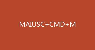 MAIUSC+CMD+M