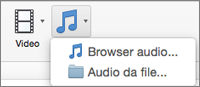 Menu Inserisci audio con le opzioni Audio da file e Browser audio