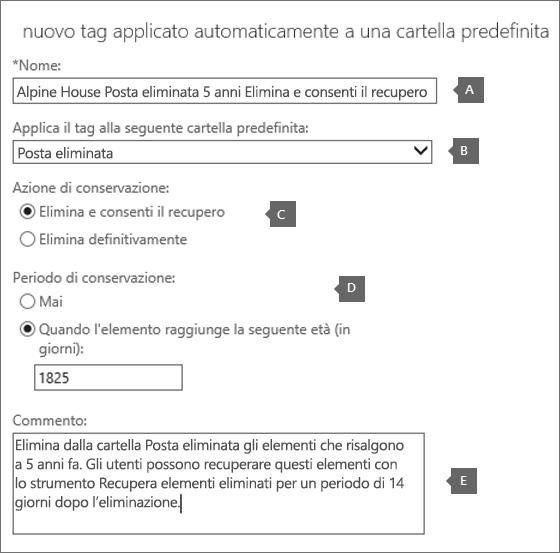 Impostazioni per creare un nuovo tag di criteri di conservazione per la cartella Posta eliminata