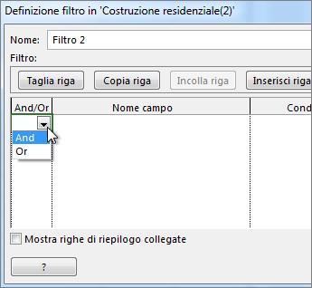 A seconda dei risultati che si desidera ottenere dal filtro, scegliere E o O.