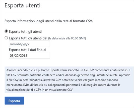 Opzioni di Esporta utenti di Yammer: Esporta tutti gli utenti o Esporta tutti gli utenti dal (data)