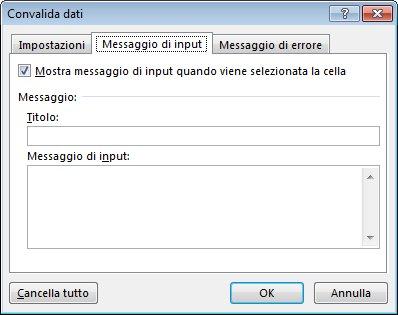 Selezionare il messaggio che gli utenti vedranno quando inizieranno a usare l'elenco a discesa in Excel