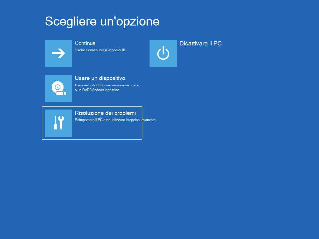 """Mostra la schermata """"Scegli un'opzione"""", con l'opzione """"Risoluzione dei problemi"""" selezionata."""