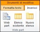 Nella scheda Inserisci del gruppo Strumenti modifica sulla barra multifunzione è disponibile il pulsante Web part.