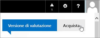 Pulsante per acquistare la versione di valutazione di Office 365