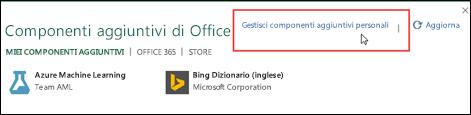 La finestra dei componenti aggiuntivi per Office contiene l'elenco dei componenti aggiuntivi installati. Fare clic su Gestisci componenti aggiuntivi personali per gestirli.