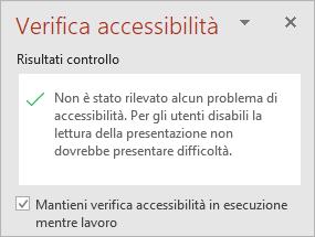 """Riquadro Verifica accessibilità con la casella di controllo """"Mantieni Verifica accessibilità in esecuzione mentre si lavora"""""""
