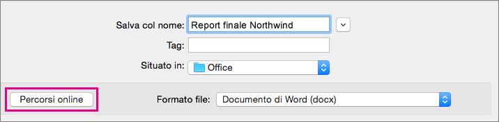 Scegliere Salva con nome dal menu File e quindi fare clic su Percorsi online per salvare il documento in un percorso online.