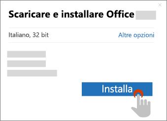 Mostra il pulsante Installa nella finestra di dialogo Download di Office