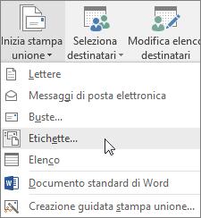 Fare clic su Inizia stampa unione e scegliere Etichette per creare un foglio di etichette per l'unione.