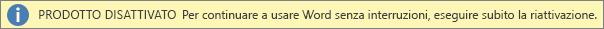 Screenshot della barra di avviso Prodotto disattivato