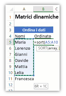 schermata di un foglio di lavoro Excel che mostra un elenco di dati e una formula che utilizza la funzione DATI.ORDINA per ordinare l'elenco.