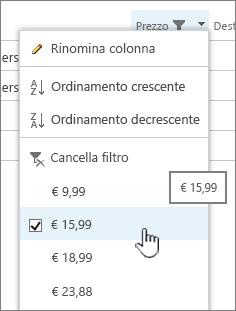 Fare clic sull'intestazione di colonna e scegliere il valore in base al quale filtrare.