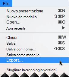 Scegliere Esporta dal menu file.