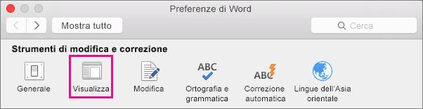 Nelle preferenze di Word fare clic su Visualizzazione per cambiare le preferenze di visualizzazione.