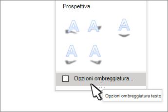 Opzioni di ombreggiatura degli stili WordArt selezionate