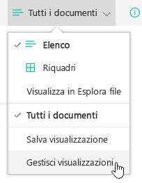 Menu di selezione della visualizzazione con il comando Gestisci visualizzazioni selezionato