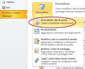 Comando per la personalizzazione dei tipi di record di Business Contact Manager nella visualizzazione Backstage di Outlook