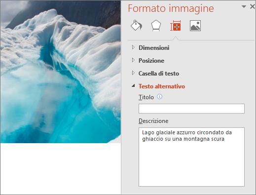 Nuova versione dell'immagine di un lago glaciale con la finestra di dialogo Formato immagine che mostra testo alternativo migliorato nella casella Descrizione.