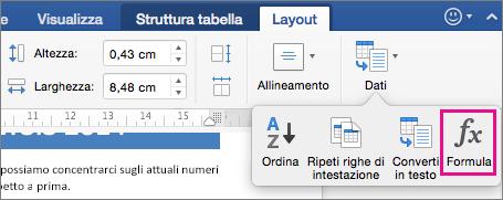 Nella scheda Layout fare clic su Dati per visualizzare il menu, quindi scegliere Formula.