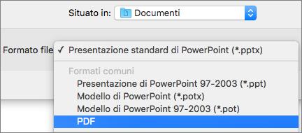 Mostra l'opzione PDF nell'elenco dei formati di file nella finestra di dialogo Salva con nome in PowerPoint 2016 per Mac.