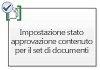 Imposta stato approvazione contenuto per il set di documenti