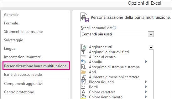 File > Opzioni > Personalizzazione barra multifunzione