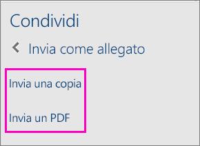 Immagine delle due opzioni del riquadro Condividi per l'invio di un documento come copia o come PDF tramite posta elettronica
