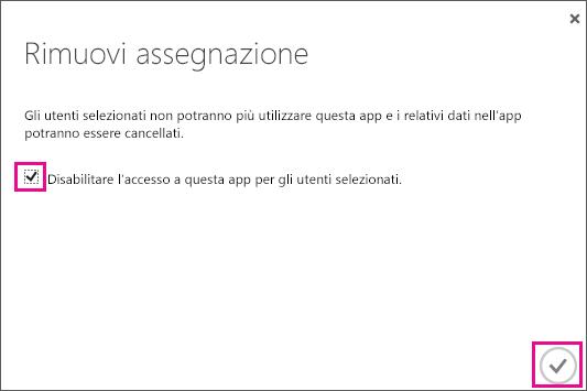 Finestra di dialogo di Azure AD con la casella di controllo che è necessario selezionare per rimuovere l'accesso all'app per l'utente. Selezionare l'icona in basso a destra per completare l'operazione.