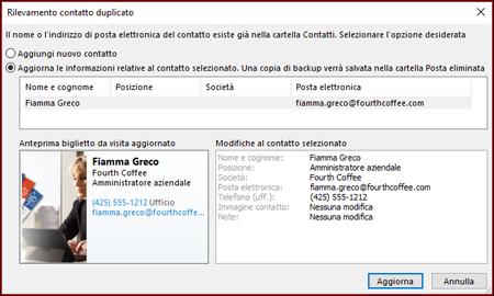 Se si dispone di un contatto duplicato, Outlook chiede se si desidera aggiornare.
