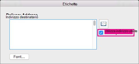 Per usare l'indirizzo a cui è già stato configurato in Word, selezionare Utilizza indirizzo utente.