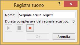 Casella Registra suono di PowerPoint