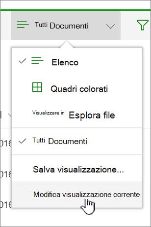 Menu Opzioni di visualizzazione con Modifica visualizzazione corrente evidenziato