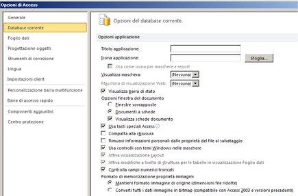 Finestra di dialogo Opzioni di Access con lo stato attivo sulle opzioni del database corrente
