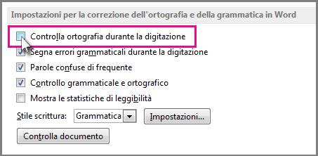 Opzione Controlla ortografia durante la digitazione