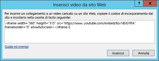 Inserire il codice di incorporamento nella finestra di dialogo Inserisci video da sito Web.