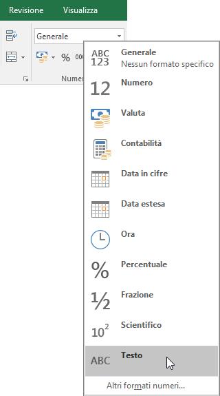 In Excel, nel gruppo Numeri della scheda Home fare clic sulla freccia rivolta verso il basso nella casella Generale per scegliere il formato numerico da usare.