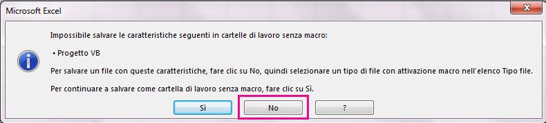 Nella finestra di dialogo Progetto VB fare clic su No.