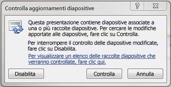 Finestra di dialogo Controlla aggiornamenti diapositive