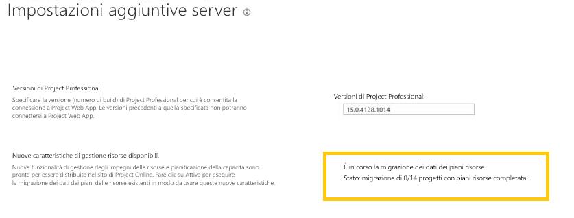 Project Online: la finestra di dialogo Impostazioni aggiuntive server mostra lo stato della migrazione dei dati del piano delle risorse