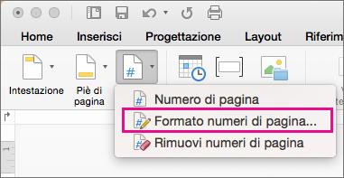 Per formattare i numeri di pagina, fare clic su Numero di pagina nella scheda Intestazione e piè di pagina e quindi su Formato numeri di pagina.