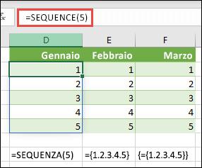 Creare una costante di matrice verticale con = SEQUENCE (5) o = {1; 2; 3; 4; 5}