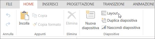 Screenshot che mostra la scheda Home con il cursore posizionato sull'opzione Layout nel gruppo Dispositive.