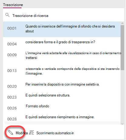 Selezionare il pulsante Modifica nella parte inferiore della finestra di trascrizione