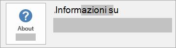Schermata del pulsante Informazioni su Office per un'installazione MSI. Non include un numero di versione o build